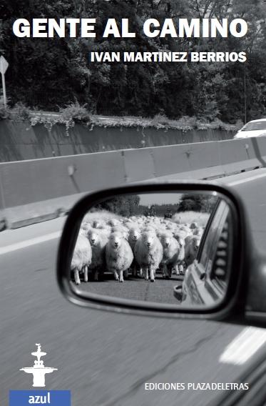 Gente al camino - Iván Martínez Berríos
